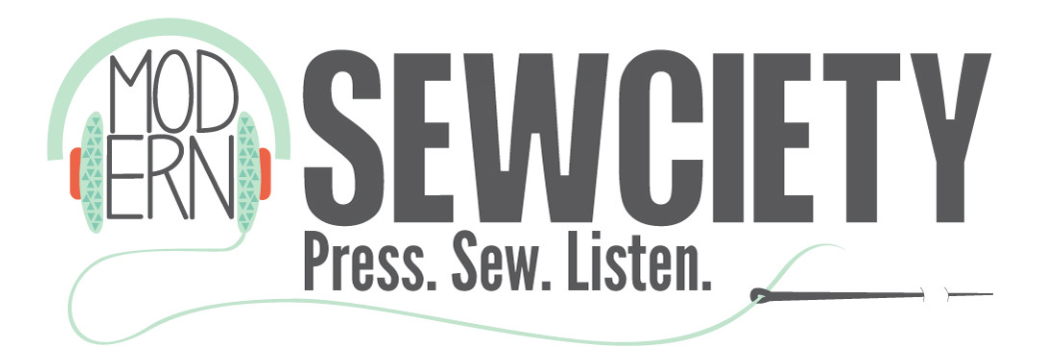 Modern Sewciety - a blog and podcast about modern creatives in the sewing industry