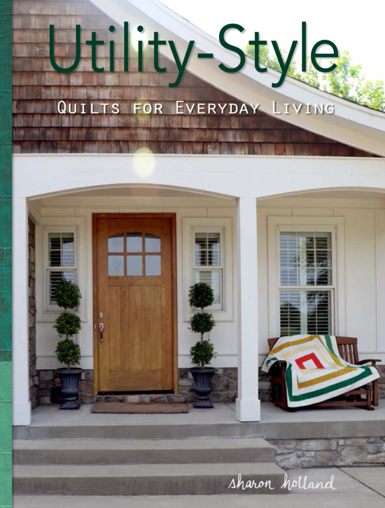 Utility-Style Quilts for Everyday Living Front Cover